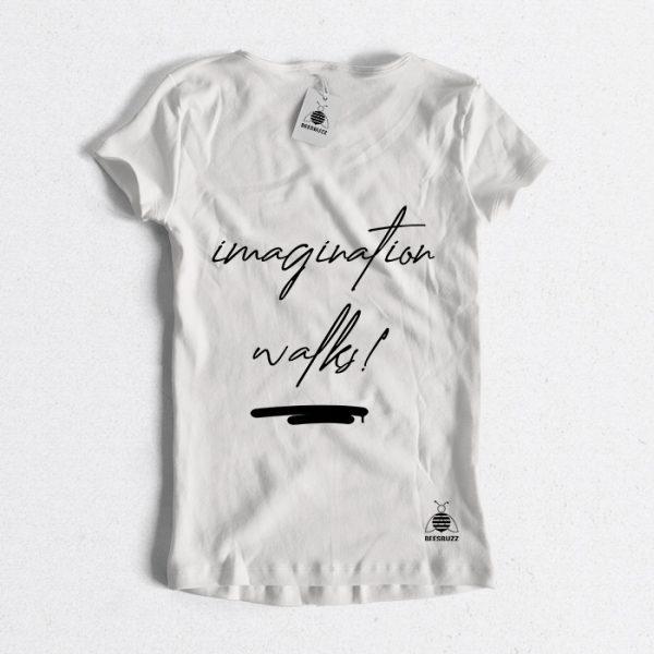 "Women t shirt ""imagination walks"" high quality"